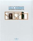Halil Akdeniz Retrospektif - Retrospective
