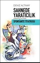 Sahnede Yaratıcılık - Spontanite Tiyatrosu