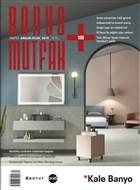 Banyo Mutfak Dergisi Sayı: 128 Aralık 2019 - Ocak 2020