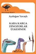 Kara Karga Dizisi - 8 / Kara Karga Dinozorlar Ülkesinde