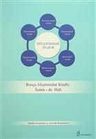 Rusça Alıştırmalar Kitabı : İsmin -de Hali