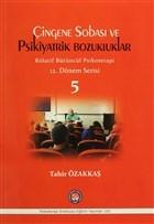 Çingene Sobası ve Psikiyatrik Bozukluklar - 5