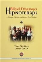 Bilişsel Davranışçı Hipnoterapi - 4