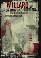 Willard ve Onun Bowling Kupaları: Sapkın Bir Roman