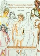 Moda Tasarımcısı İçin Figürler / Figures for Fashion Designers