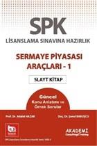 SPK Lisanslama Sınavına Hazırlık Sermaye Piyasası Araçları 1 Slayt Kitap