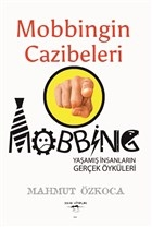 Mobbingin Cazibeleri