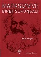Marksizm ve Birey Sorunsalı