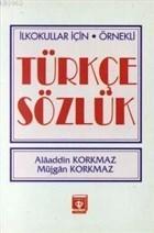 İlkokullar İçin Örnekli Türkçe Sözlük