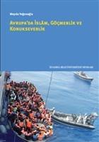 Avrupa'da İslam Göçmenlik ve Konukseverlik
