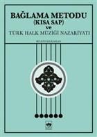 Bağlama Metodu (Kısa Sap) ve Türk Halk Müziği Nazariyatı