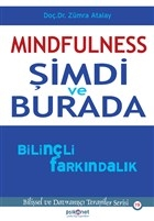 Mindfulness: Şimdi ve Burada