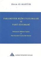 Parlamenter Rejim Uygulamaları ve Parti Sistemleri