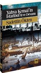 Yahya Kemal'in İstanbul'u ve Devamı