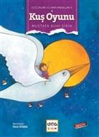 Kuş Oyunu - Çocukları Uçuran Masallar 5