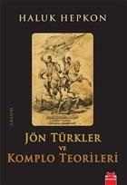 Jön Türkler ve Komplo Teorileri (İmzalı)