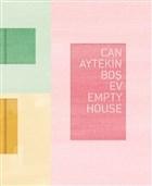 Boş Ev - Empty House