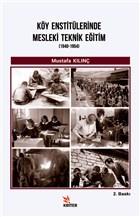 Köy Enstitülerinde Mesleki Teknik Eğitim (1940-1954)
