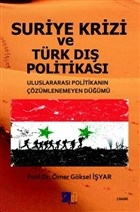 Suriye Krizi ve Türk Dış Politikası