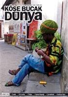Köşe Bucak Dünya Dergisi Sayı: 11 Ağustos - Eylül 2013