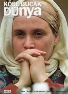 Köşe Bucak Dünya Dergisi Sayı: 3 Mart - Nisan 2011