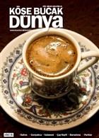 Köşe Bucak Dünya Dergisi Sayı: 6 Eylül - Ekim 2011