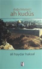 Doğu Büyüsü - Ah Kudüs