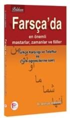 Farsça'da En Önemli Mastarlar, Zamanlar ve Fiiler