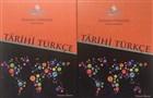 Tarihi Türkçe / Osmanlı Türkçesi Ders Kitabı ve Etkinlik Kitabı (2 Kitap Takım)