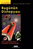 Cogito Sayı: 90 Bugünün Distopyası