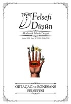 Felsefi Düşün Akademik Felsefe Dergisi Sayı : 10 Nisan 2018