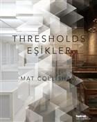 Thresholds - Eşikler