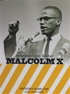Aktivistler İçin Rehber Malcolm X