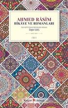 Ahmed Rasim - Hikaye ve Romanları Cilt 1