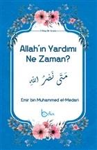 Allah'ın Yardımı Ne Zaman?
