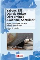 Yabancı Dil Olarak Türkçe Öğretiminde Akademik Sözcükler