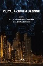 Dijital Aktivizm Üzerine