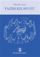 Okullar için Yazım Kılavuzu (Mavi-Kırmızı Kapak)
