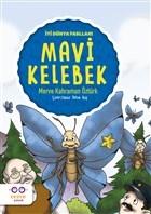 Mavi Kelebek - İyi Dünya Fablları