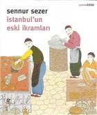 İstanbul'un Eski İkramları
