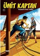 Geçmişten Gelen Tehlike - Ümit Kaptan 8