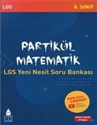 8. Sınıf Partikül Matematik LGS Yeni Nesil Soru Bankası