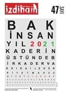 İzdiham Dergisi Sayı: 47 Aralık 2020 - Ocak 2021
