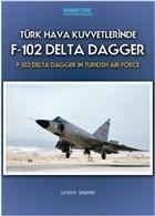 Türk Hava Kuvvetlerinde F-102 Delta Dagger