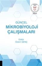 Güncel Mikrobiyoloji Çalışmaları