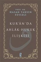 Kur'an'da Ahlak-Hukuk İlişkisi