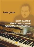İlhan Baran'ın Piyano Yapıtlarının Taşıdığı Müzikal Değerler