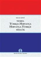 Temel Türkçe - Hırvatça / Hırvatça - Türkçe Sözlük