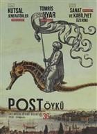 Post Öykü İki Aylık Öykü Dergisi Sayı: 36 Eylül - Ekim 2020