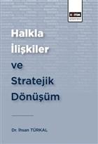 Halkla İlişkiler ve Stratejik Dönüşüm